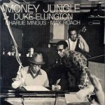 Duke Ellington/Charlie Mingus/Max Roach
