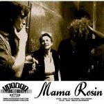 Mama Rosin