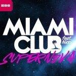 Miami Club feat. Nicci