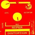 Super Distortion